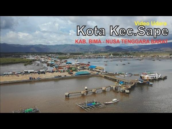 Video Udara Kota Kec Sape Kabupaten Bima di Pulau Sumbawa Nusa Tenggara Barat NTB