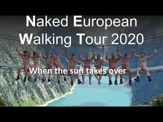 Naturists hiking the Naked European Walking Tour (NEWT): 2020 When te sun takes over