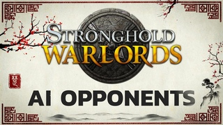 Stronghold: Warlords - 'Meet the AI' (Final Developer Diary)