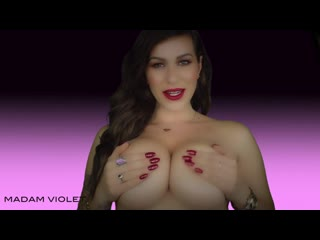 Madam violet obey my perfect breasts
