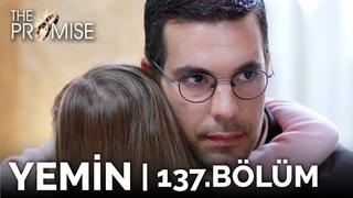 Yemin 137. Bölüm | The Promise Season 2 Episode 137