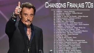 Meilleures Chansons Francaise Années 70 - Nostalgies Francaises Années 70