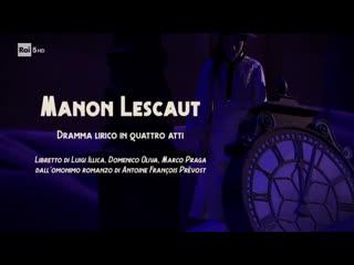 Manon Lescaut - Teatro alla Scala- Siri- Alvarez- Cavaletti- Chailly- 2019- Nueva Producción