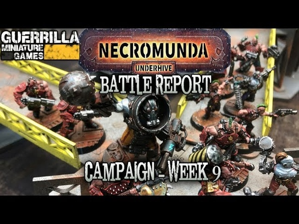 Necromunda Underhive The Dust Falls Campaign Week 9