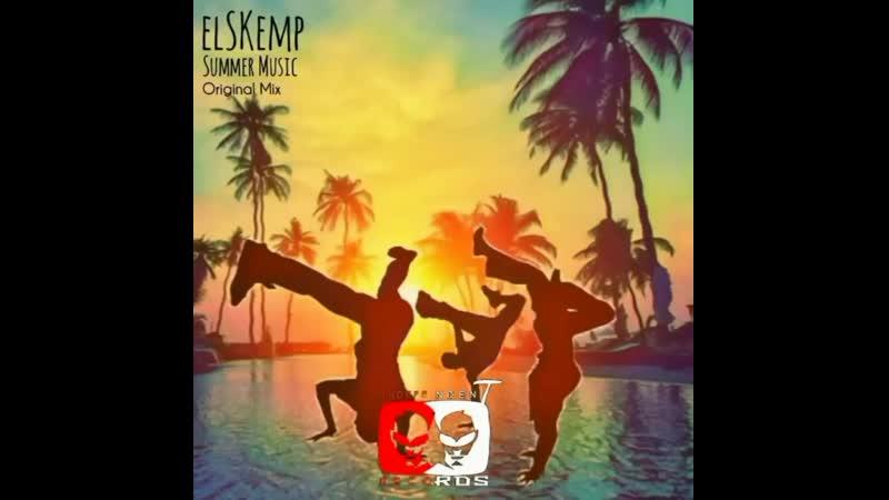 ElSKemp Summer Music Original Mix