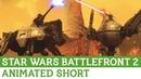 UE4 OVERPOWER Star Wars Battlefront II Animation