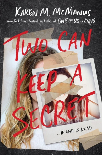 Karen M. McManus -Two Can Keep a Secret