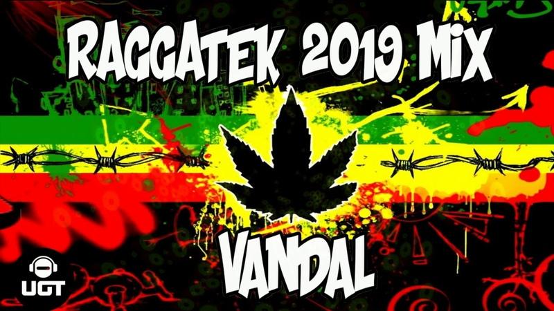 Vandal Raggatek 2019 Mix