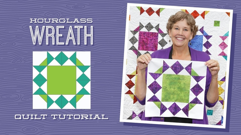 Make an Hour Glass Wreath Quilt with Jenny Doan of Missouri Star Video Tutorial