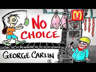 You Have NO Choice - George Carlin