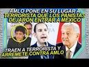 AMLO para en seco al terrorista que trajeron los PANISTAS a desestabilizar México