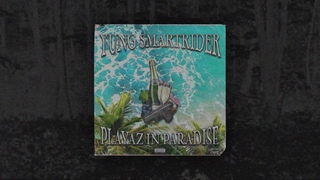 YUNG SMARTRIDER - PLAYAZ IN PARADISE (FULL STREAM)