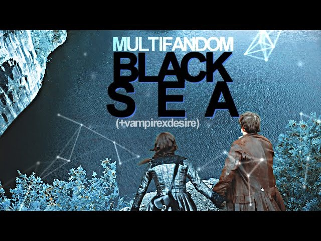 Multifandom | Black Sea [vampirexdesire]