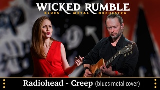 Radiohead - Creep (blues metal cover by Wicked Rumble)