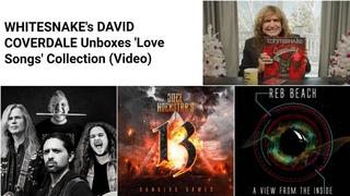 DAVID COVERDALE Unboxes 'Love Songs' Collection(+NEWS:Joel Hoekstra, Reb Beach, Adrian Vandenberg)