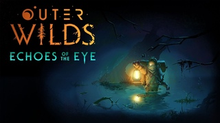 OUTER WILDS: ECHOES OF THE EYE | Reveal Trailer