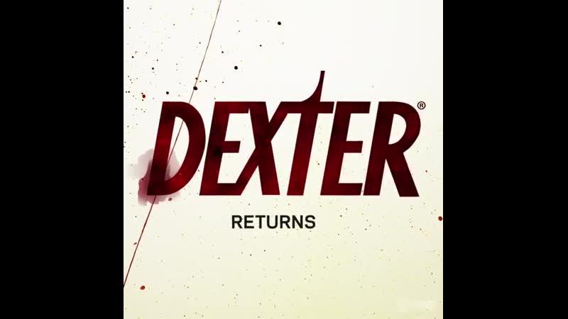 Surprise Motherfucker He's back Dexter