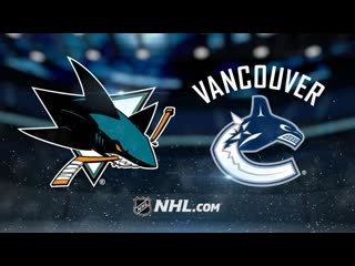 NHL | San Jose Sharks vs Vancouver Canucks НХЛ | Сан-Хосе Шаркс и Ванкувер Кэнакс