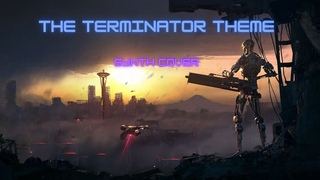 The Terminator Theme - Synth Cover