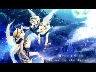 SOOOO - Ruins in the Paradise / Kagamine Len & Oliver 【Official】