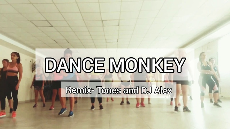 DANCE Monkey Remix Tunes and DJ Alex/ Coreografía Gi Rosales- Dance Fit