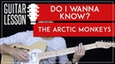 Do I Wanna Know Guitar Tutorial - The Arctic Monkeys Guitar Lesson 🎸  Tabs Guitar Cover 