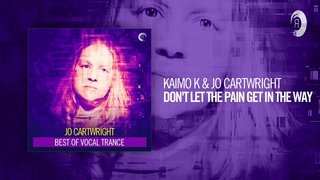 Kaimo K & Jo Cartwright - Don't Let The Pain Get In The Way