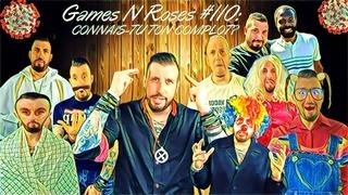 GAMES N ROSES #110: CONNAIS-TU TON COMPLOT?