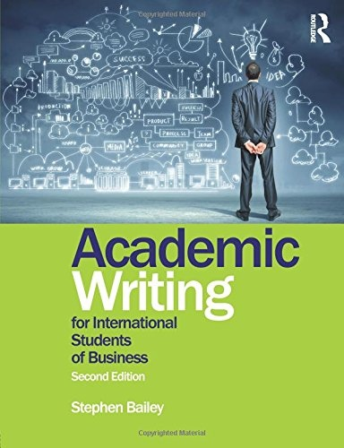 Stephen Bailey] Academic Writing for Internationa