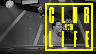 CLUBLIFE by Tiësto Episode 736