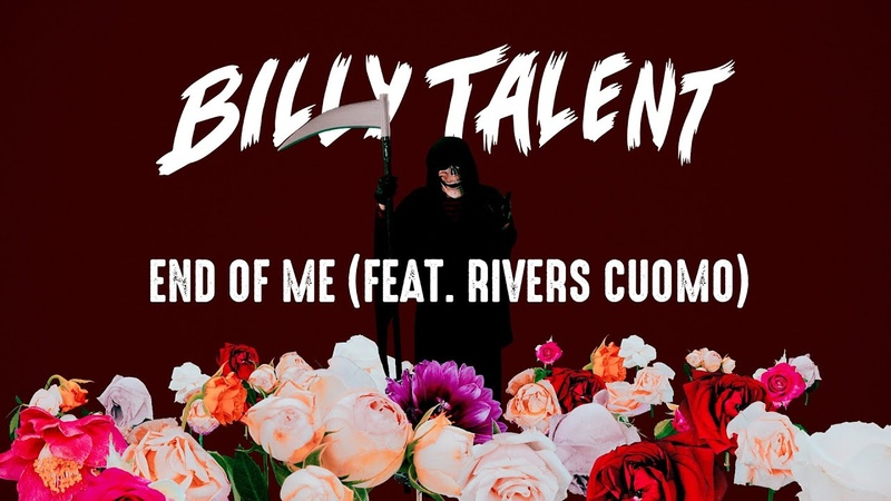 Billy Talent End Of Me feat Rivers Cuomo Official Music Video