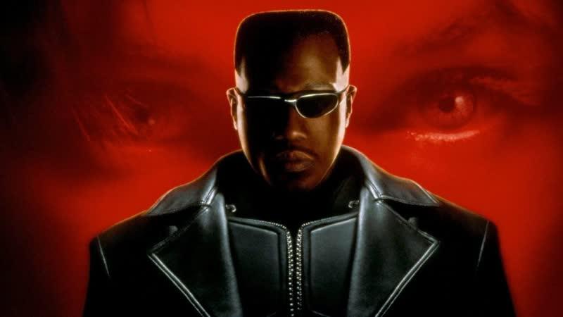 Блэйд Блейд Blade 1 часть 1998 год США Ужасы Фантастика Боевик Триллер Уэсли Снайпс Стивен Дорфф Крис Кристофферсон