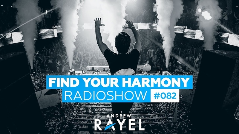 Andrew Rayel Find Your Harmony Radioshow 082
