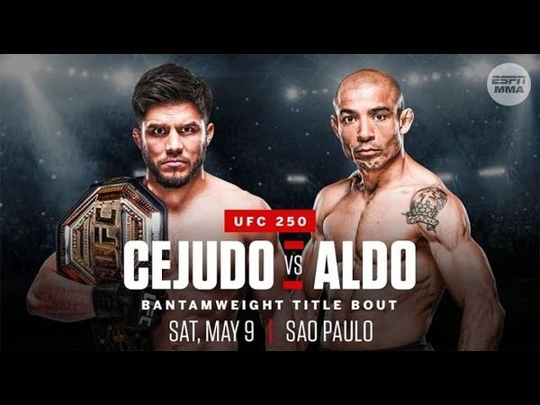 UFC 250 Cejudo vs Aldo Triple C or Savage 2020