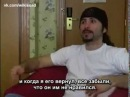 Русские субтитры John Dolmayan SoaD Interview 2005