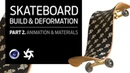 Cinema 4D - Skateboard Tutorial Part 2: Animations (Mesh Deformer Voronoi Fracture) and Materials