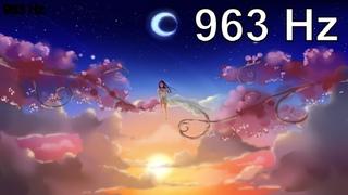 963 Гц✨Код бога✨Полное исцеление - невероятно мощная исцеляющая медитация