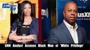 CNN analyst Areva Martin accused David Webb of having white privilege.
