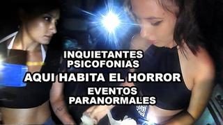 Actividad paranormal y psicofonias terror en carne propia, el mayor miedo vivido al momento