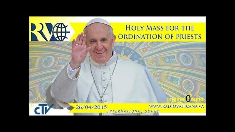 Святая Імша і ўдзел Святарскіх пасвячэнняў 25 красавіка 2015 г
