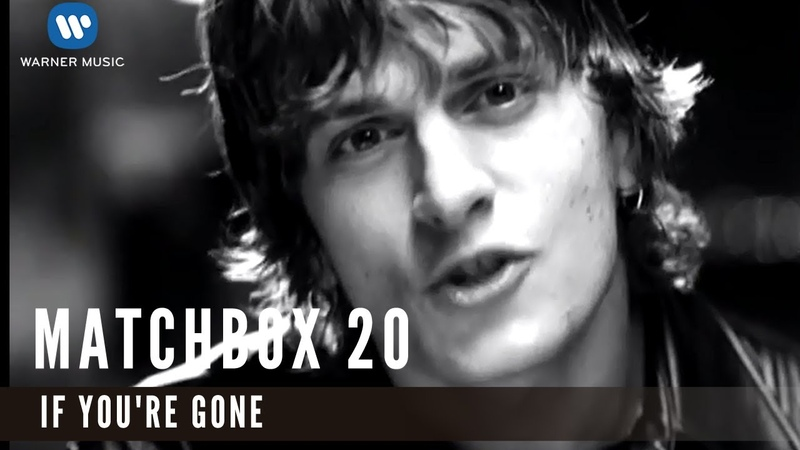 Matchbox Tenty If You're Gone Official Music Video