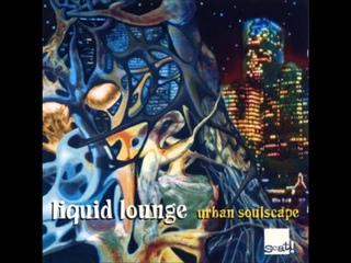 A FLG Maurepas upload - Liquid Lounge - Journey  Deep - Future Jazz