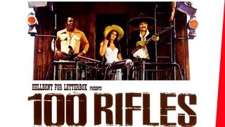 Ölümden Korkmayanlar.100 Rifles -1968