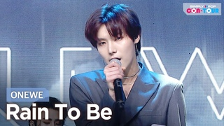 [Simply K-Pop CON-TOUR] ONEWE - Rain To Be _