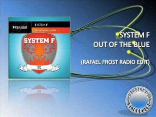Ferry Corsten pres. System F. - Out Of The Blue' 2010 (Rafael Frost Radio Edit)