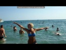«Судак 2011» под музыку Machete - Нежность (GeXik Dubstep Remix 2011) (NEW 2011) [vkontakte/club_music_top].