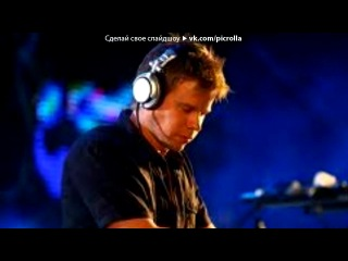 «The BEST DJs in the world!!!» под музыку WORLD MUSIC -  WET ELECTRIC - PHOENIX OFFICIAL AFTERMOVIE (2012). Picrolla
