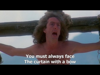 Monty python always look on the bright side of life