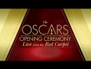 The OSCARs Opening Ceremony: Live from the Red Carpet (2017)