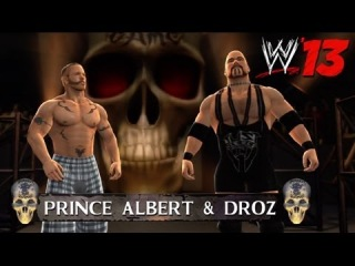 WWE '13 Community Showcase: Prince Albert & Droz (Xbox 360)